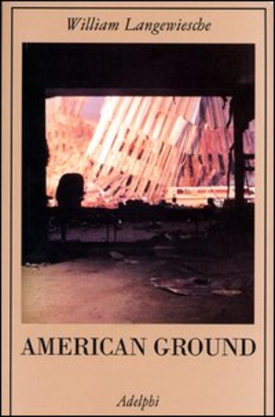 American Ground - William Langewiesche - copertina