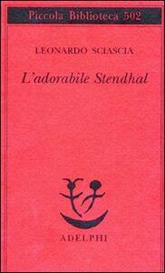 L' adorabile Stendhal