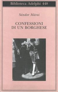 Confessioni di un borghese - Márai Sándor - wuz.it