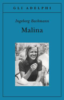 Malina - Ingeborg Bachmann - copertina