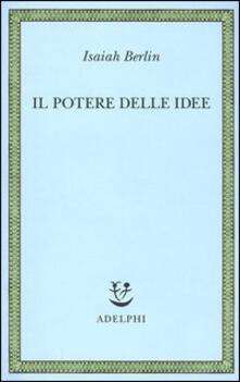 Il potere delle idee - Isaiah Berlin - copertina