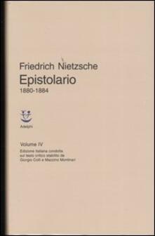 Epistolario. Vol. 4: 1880 - 1884. - Friedrich Nietzsche - copertina