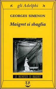 Foto Cover di Maigret si sbaglia, Libro di Georges Simenon, edito da Adelphi