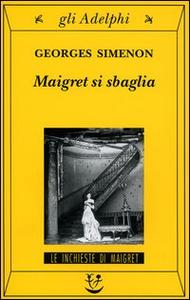 Libro Maigret si sbaglia Georges Simenon