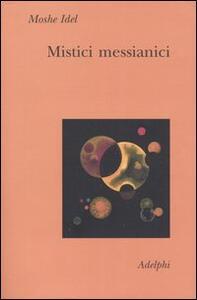Mistici messianici