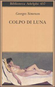 Libro Colpo di luna Georges Simenon
