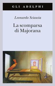La scomparsa di Majorana - Leonardo Sciascia - copertina