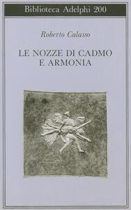 Le nozze di Cadmo e Armonia - Roberto Calasso - copertina