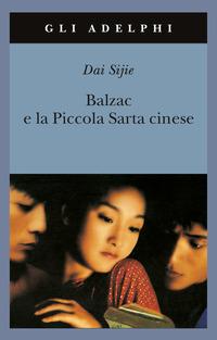 Balzac e la Piccola Sarta cinese - Dai Sijie - wuz.it