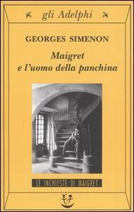 Maigret e l'uomo della panchina - Georges Simenon - copertina