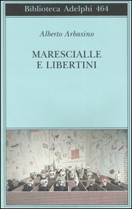 Libro Marescialle e libertini Alberto Arbasino