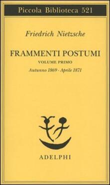 Grandtoureventi.it Frammenti postumi. Vol. 1: Autunno 1869-Aprile 1871. Image