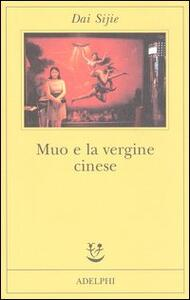 Muo e la vergine cinese - Sijie Dai - copertina
