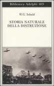 Libro Storia naturale della distruzione Winfried G. Sebald