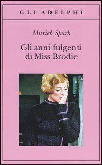 Gli Gli anni fulgenti di miss Brodie