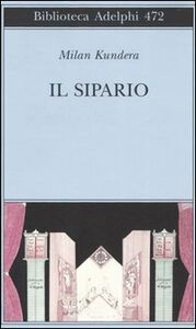 Libro Il sipario Milan Kundera