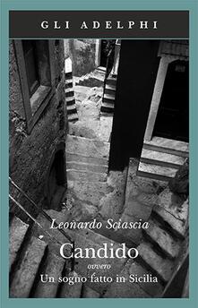 Candido ovvero Un sogno fatto in Sicilia - Leonardo Sciascia - copertina
