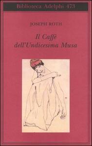 Il Caffè dell'Undicesima Musa. Un'antologia viennese - Joseph Roth - copertina
