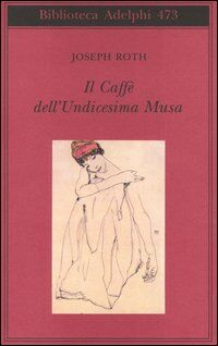 Il Caffè dell'Undicesima Musa. Un'antologia viennese