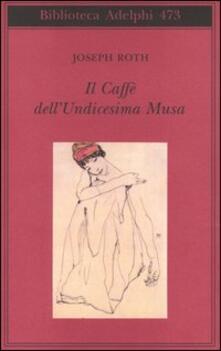 Il Caffè dellUndicesima Musa. Unantologia viennese.pdf