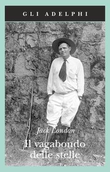 Il vagabondo delle stelle - Jack London - copertina