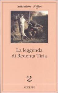 La leggenda di Redenta Tiria - Salvatore Niffoi - copertina