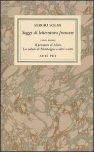 Opere. Vol. 4\1: Saggi di letteratura francese. Il pensiero di Alain - La salute di Montaigne e altri scritti. - Sergio Solmi - copertina