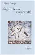 Libro Sogni, illusioni e altre realtà Wendy Doniger