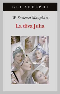 La diva Julia - W. Somerset Maugham - copertina