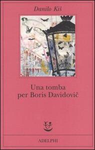 Una tomba per Boris Davidovic. Sette capitoli di una stessa storia - Danilo Kis - copertina