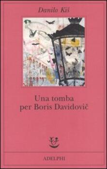 Camfeed.it Una tomba per Boris Davidovic. Sette capitoli di una stessa storia Image