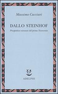 Libro Dallo Steinhof. Prospettive viennesi del primo Novecento Massimo Cacciari
