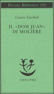 Il «Dom Juan» di Molière - Cesare Garboli - copertina