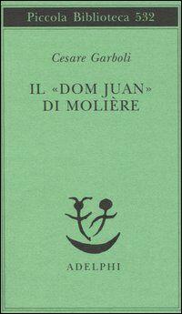 Il «Dom Juan» di Molière