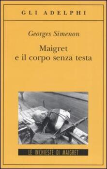 Antondemarirreguera.es Maigret e il corpo senza testa Image