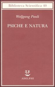 Libro Psiche e natura Wolfgang Pauli