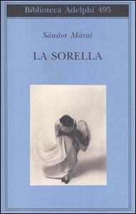 Libro La sorella Sándor Márai