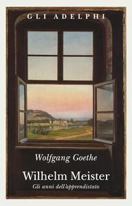 Wilhelm Meister-Gli anni dell'apprendistato - Johann Wolfgang Goethe - copertina
