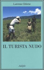 Il turista nudo - Lawrence Osborne - copertina