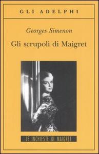 Libro Gli scrupoli di Maigret Georges Simenon