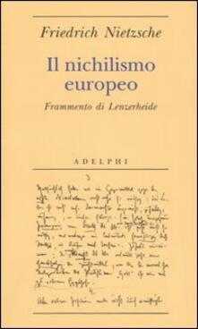 Librisulrazzismo.it Il nichilismo europeo. Frammento di Lenzerheide Image