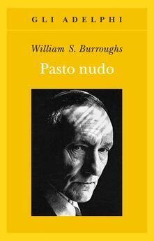Il pasto nudo - William Burroughs - copertina