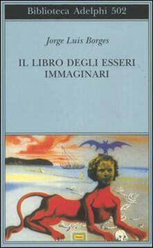 Il libro degli esseri immaginari - Jorge L. Borges - copertina