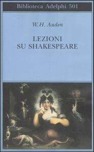 Lezioni su Shakespeare - Wystan Hugh Auden - copertina