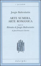 Arte sumera, arte romanica-Ritratto di Jurgis Baltrusaitis