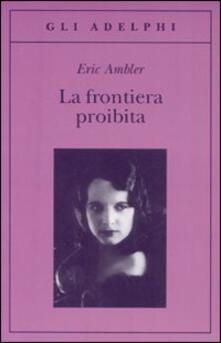 Listadelpopolo.it La frontiera proibita Image