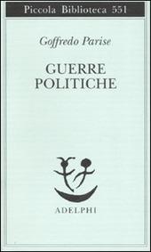 Guerre politiche. Vietnam, Biafra, Laos, Cile