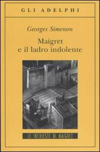 Maigret e il ladro indolente - Georges Simenon - copertina