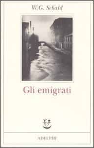 Gli emigrati - Winfried G. Sebald - copertina