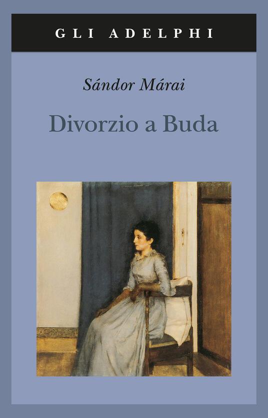 Divorzio a Buda - Sándor Márai - copertina